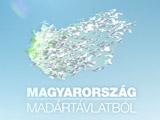 Magyarország madártávlatból, új epizódokkal
