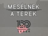Budapest100 - Mesélnek a terek